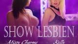 En show lesbien ce week end avec Kelly!